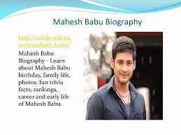 powerpoint biography ppt mahesh babu biography biography of mahesh babu powerpoint