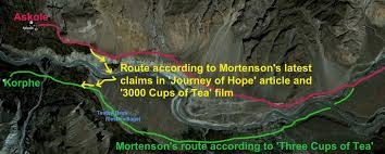 greg mortenson disgraced author of three cups of tea believes  in 2011 greg mortenson changed his story and claimed he got to korphe by accidentally following the route marked in yellow rather than the route in green