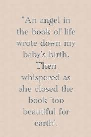 Too Beautiful For Earth Quote Best of 24 Best Angel Baby Images On Pinterest Quote Angel Babies And