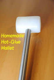 picture of make your own hot glue mallet rubber hammer diy