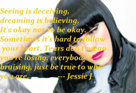 Dreaming Is Believing Quotes Best of My Girl Jessie J