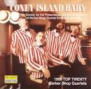 Coney Island Baby: Top 20 Barber Shop Quartets