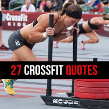 Crossfit Quotes Awesome 48 Motivational CrossFit Quotes