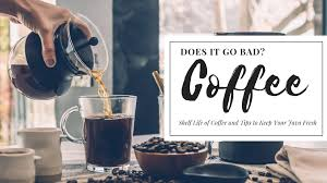 Around 200 to 400 milligrams (2 to 4 cups of coffee. Does Coffee Go Bad Shelf Life Of Coffee And Tips To Keep Your Java Fresh