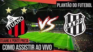 Onde assistir Ituano x Ponte Preta Ao Vivo   Campeonato Paulista - YouTube