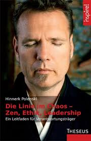 <b>...</b> Linie im Chaos - Zen, Ethik, Leadership von Zen-Meister <b>Hinnerk Polenski</b> - bc37a696d0225d6f146d36e69260cedb_g