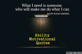 Ability Motivational Quotes Inspirational Quotes On Ability