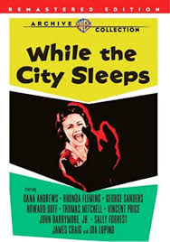 While the City Sleeps: Andrews, Dana, Lupino, Ida, Fleming, Rhonda,  Forrest, Sally, Mitchell, Thomas, Price, Dr Vincent, Duff, Howard, Sanders,  George, Barrymore, John, Lang, Fritz: Amazon.com.au: Movies & TV Shows