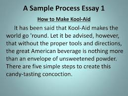 ppt the process essay process powerpoint presentation id  a sample process essay 1