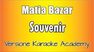 Souvenir - Matia Bazar musica e video