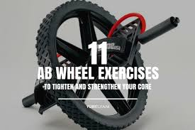 11 Ab Wheel Exercises That Will Strengthen Your Core Yuri