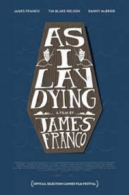 gaps in people s lacks james franco s as i lay dying southern promotional poster for as i lay dying