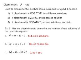 used to determine the number of real solutions for quad equation