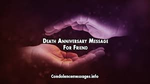 Death Anniversary Quotes Magnificent Death Anniversary Message For Friend Death Anniversary Quotes