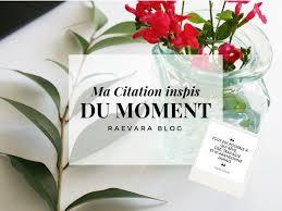 Ma Citation Inspirante Du Moment 1 Raevera