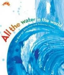 water earth s most precious resource school library journal allthewaterintheworld