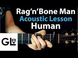 <b>Rag'n'Bone Man</b> - <b>Human</b> , аккорды, текст, mp3, видео