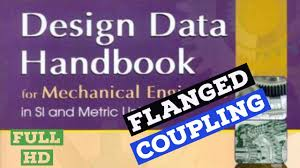 Buy Psg Design Data Book Flanged Coupling Design Of Machine Elements How To Read Design Data Book Dme Lectures