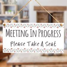 Do Not Disturb Meeting In Progress Sign Meeting In Progress Please Take A Seat Functional Do Not Disturb