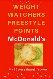 weight watchers freestyle points for mcdonalds breakfast my 40something life and style