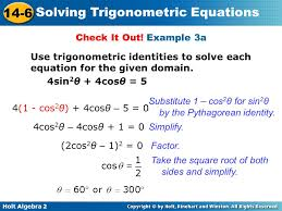 example 3a use trigonometric identities to solve each equation for the given