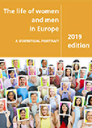The life of <b>women</b> and men in <b>Europe</b> — A statistical portrait — <b>2019</b> ...