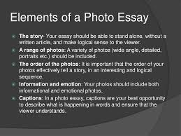 the photographic essay  4 elements of a photo essay