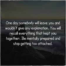 One Day Somebody Will Leave You And Motivational Thoughts