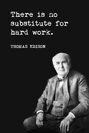 There Is No Substitute For Hard Work Thomas Edison Quote Fascinating Thomas Edison Quotes