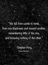 Stephen King Quotes On Love Impressive Stephen King Quote Love The King Of Horror In 48