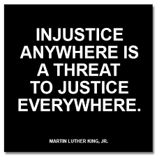 justice and injustice quotes like success anywhere is a threat to justice everywhere quotes about justice and injustice