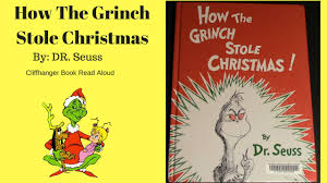 how the grinch stole christmas book. Interesting Christmas How The Grinch Stole Christmas  DR Seuss Read Aloud Bedtime Stories  Cliffhanger On The Christmas Book W