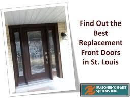 replacement front doorsOut the Best Replacement Front Doors in St Louis