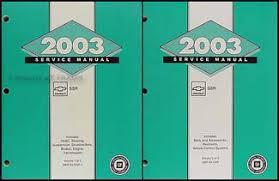 2003 chevrolet ssr repair shop manual original 2 volume set 2003 chevrolet ssr repair manual original 2 volume set