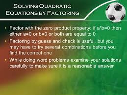 5 solving quadratic equations by factoring
