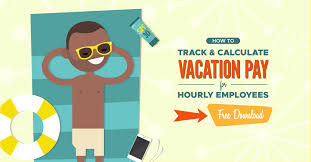 Hourly Payroll Calculator Free How To Calculate Vacation Pay For Hourly Employees When I Work