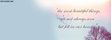 Beautiful Quotes For Facebook Cover Best Of The Most Beautiful Things Facebook Cover Profile Cover 24