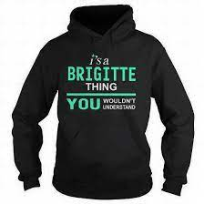 Awesome Brigitte Name T Shirt and Hoodie Store - Home   Facebook