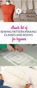 Pattern Making Classes Amazing Ultimate List Of Online Sewing Pattern Making Classes Books