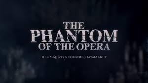 phantom of the opera her majesty s theatre new trailer