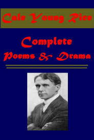 Complete <b>Cale Young Rice</b> Drama & Poems - David, Sea Poems ...