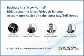 """Business in a """"New Normal"""" - RDK discuss the latest Furlough Scheme,  Accountancy Advice and the latest Buy/Sell Trends - Redwoods Dowling Kerr"""