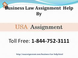 business law assignment help usa toll  business law assignment help by toll 1 844 752 3111