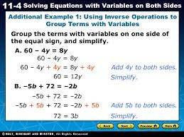 holt ca course 1 11 4 solving equations with variables on both sides group the
