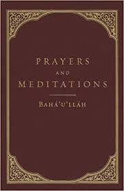 <b>Prayers and Meditations</b>: <b>Baha'u'llah</b>: 9781618510228: Amazon ...
