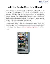 Vending Machines Investment Fascinating All About The Vending Machines At Elektral