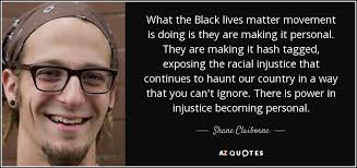 Black Lives Matter Quotes Interesting Shane Claiborne Quote What The Black Lives Matter Movement Is Doing