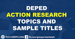 Creative Titles For Math Projects 2019 Deped Action Research Topics And Sample Titles Teacherph