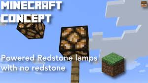 powered redstone lamps with no redstone minecraft concept creative mode