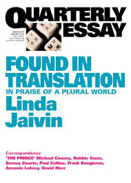 found in translation quarterly essay quarterly essay 52 found in translation